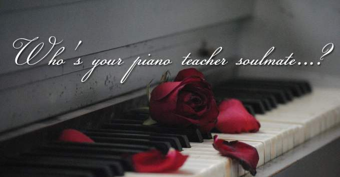 How to Find Your Piano Teacher Soulmate