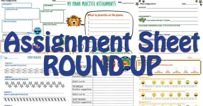 Piano Assignment Sheet Round-Up