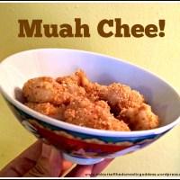 Muah-Chee-less No More!