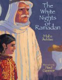 Children's Books about Ramadan & Eid: The White Nights of Ramadan