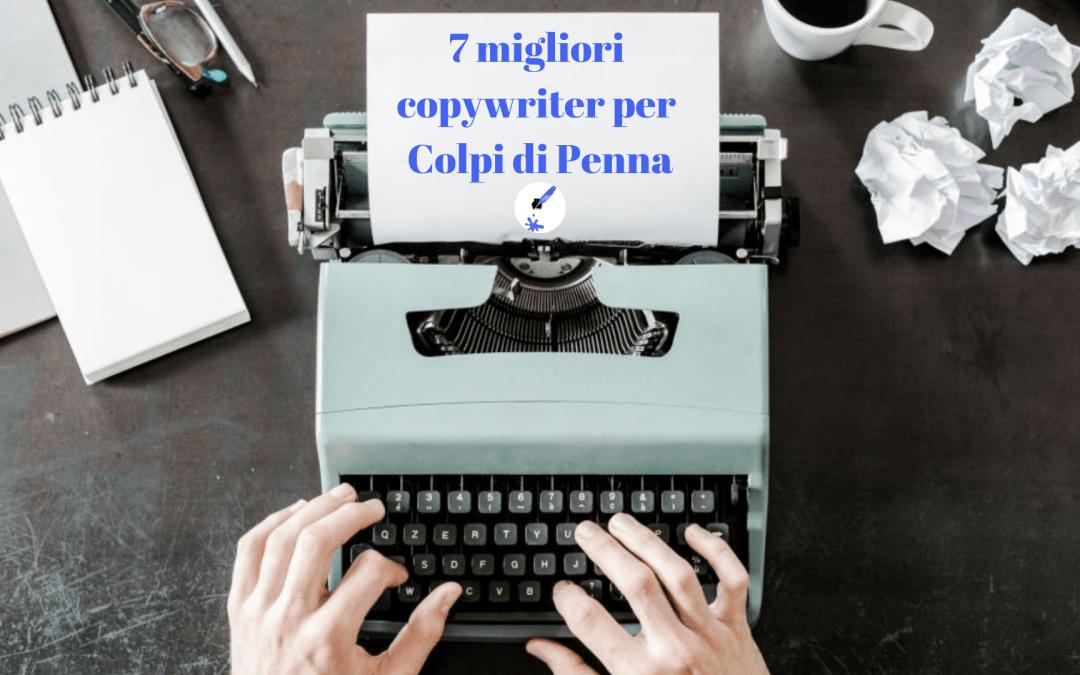 Pubblicità: I 7 migliori copywriter per Colpi di Penna
