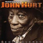 REVIEW – Mississippi John Hurt: Rediscovered