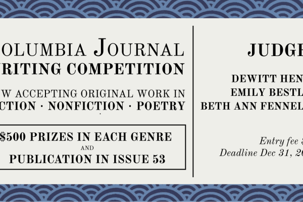 Columbia: A Journal's 2015 Writing Competition is OPEN!