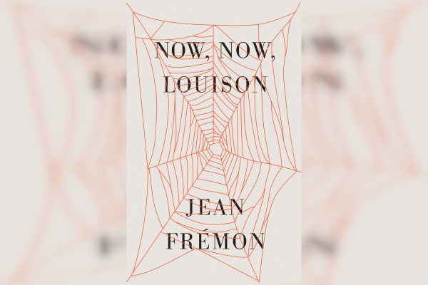 Review: Now, Now, Louison by Jean Fremon, translated by Cole Swensen