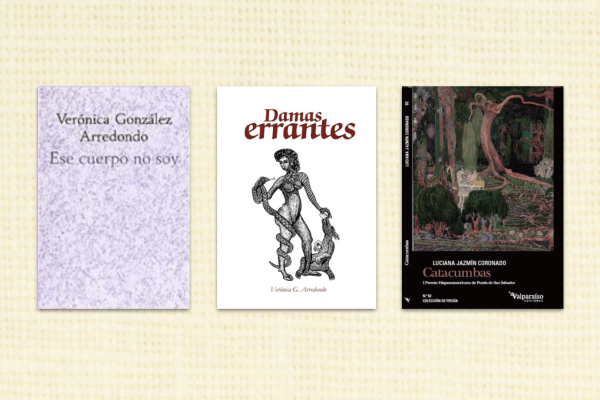 Poems by Luciana Jazmín Coronado and Verónica González Arredondo Translated From The Spanish