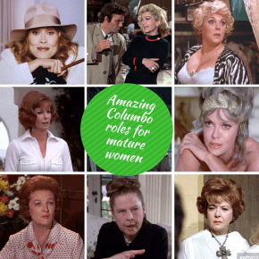 13 amazing Columbo roles for women aged 45+