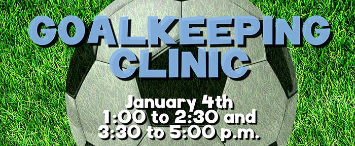 Goalkeeping Clinic