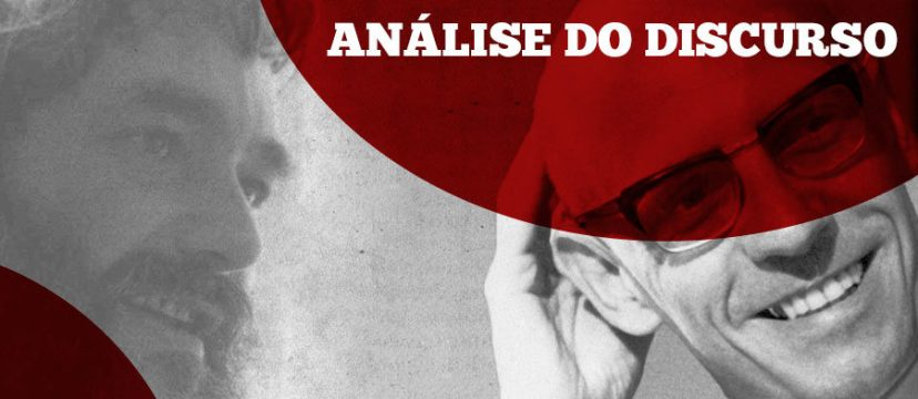Análise do discurso: Foucault e Pêcheux, dois grandes expoentes.
