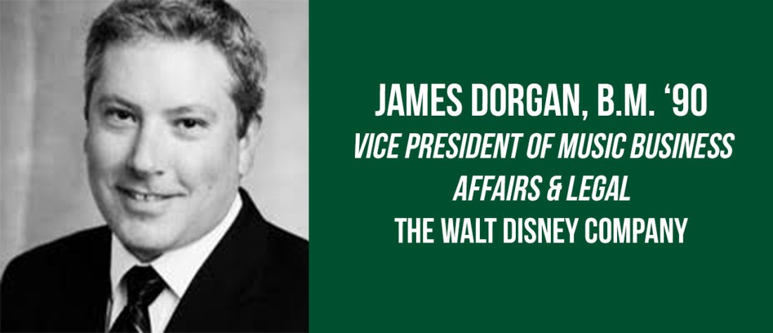 ames Dorgan, B.M. '90, vice president of music business affairs & legal at The Walt Disney Company.
