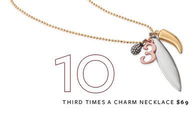 Third Times a Charm Necklace - $69