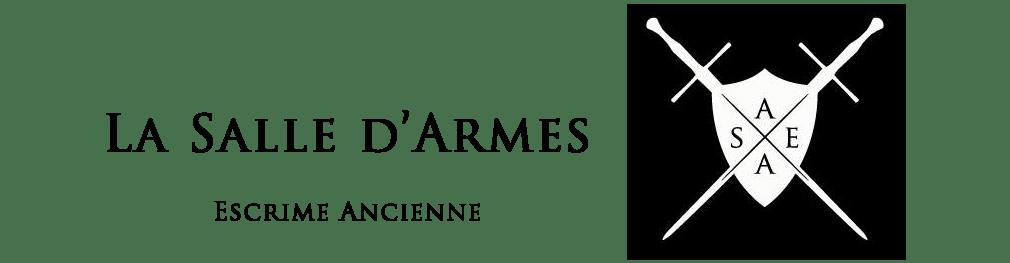 La Salle d'Armes - Escrime Ancienne: SA-EA