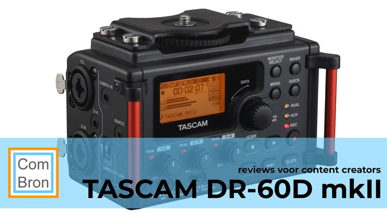 Foto van de door ComBron gereviewde Tascam DR-60D mk2 audiorecorder.