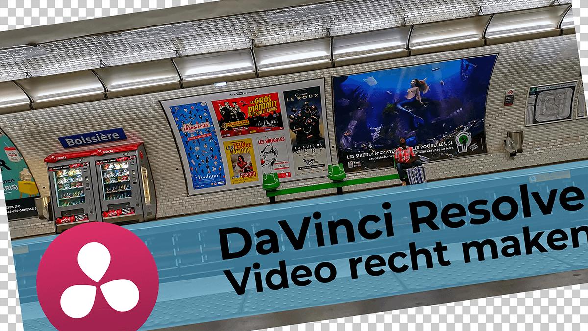 Video recht zetten met DaVinci Resolve.