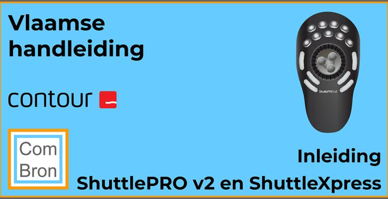 Inleiding Vlaamse handleiding Contour Design ShuttlePRO v2.