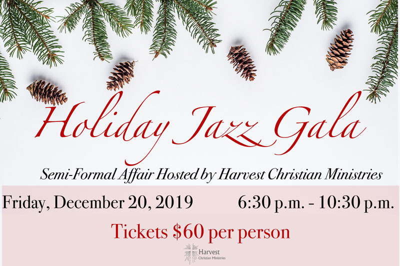 Holiday Jazz Gala Harvest Christian Ministries