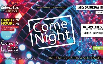 Come à la Night – Every Saturday – Dj's & Dancefloor