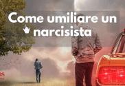 come-umiliare-un-narcisista