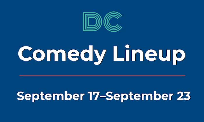 DC Comedy Lineup: 9/17-9.23