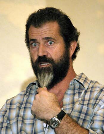 Mel Gibson can't believe I said that and now believes I'm in alliance with the Jewish mafia