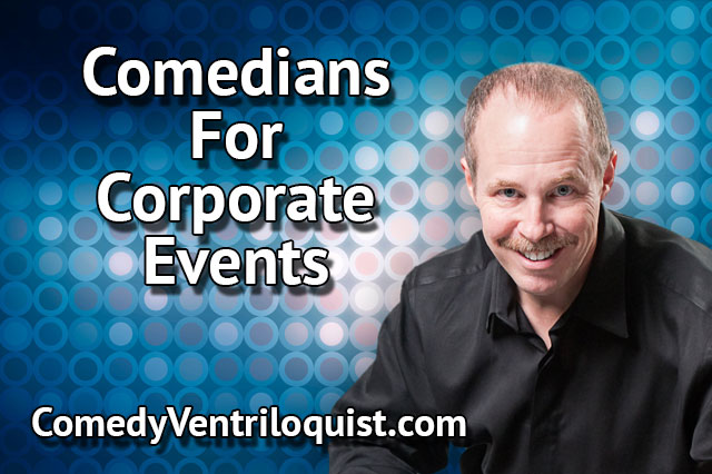 Comedians for Corporate Events