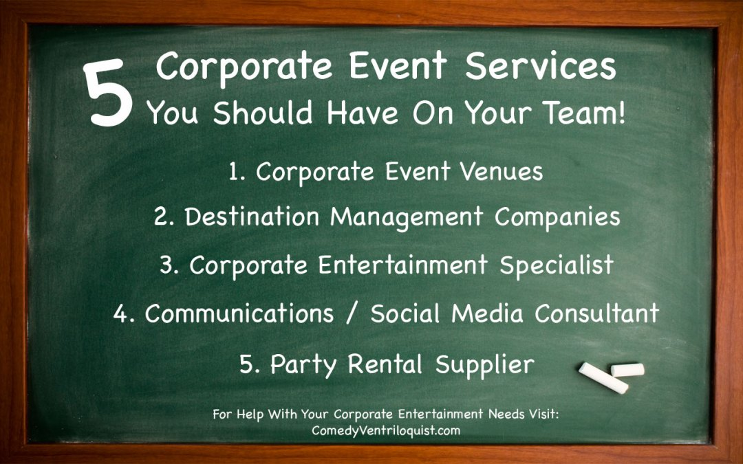 Corporate Event Services You Need To Consider