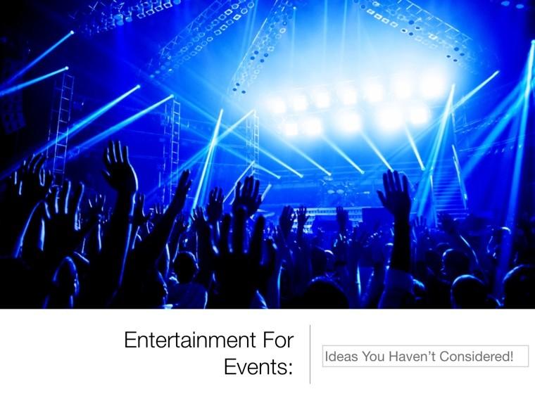 Killer Entertainment For Events Ideas