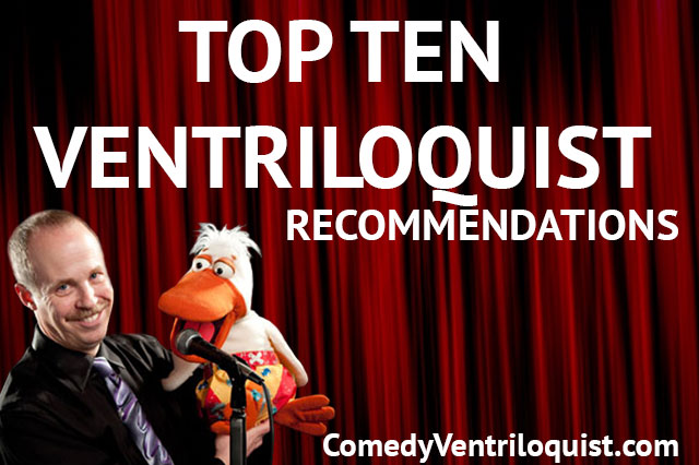 Top Ten Ventriloquists Recommendations