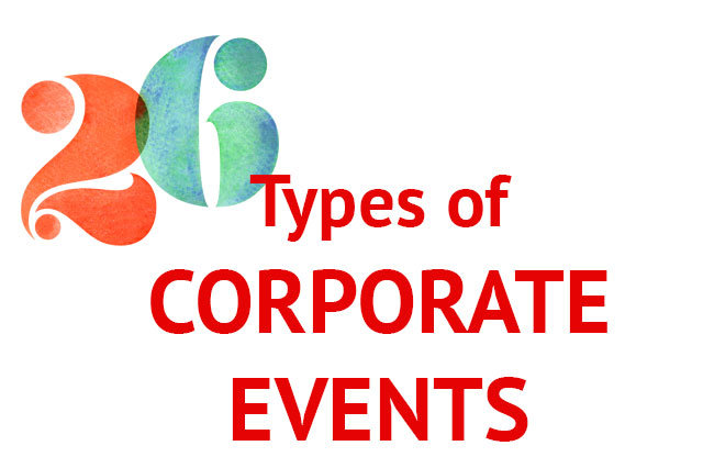 26 Types Of Corporate Events Your Business May Host