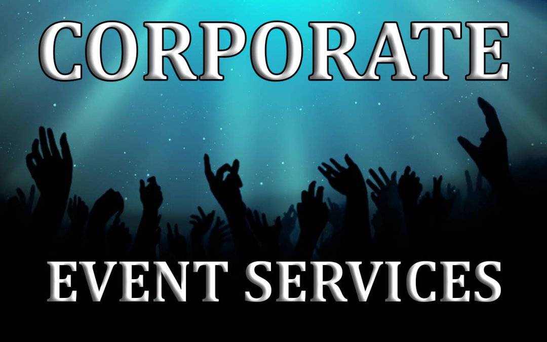 Corporate Event Vendor Services Add Life To Your Party