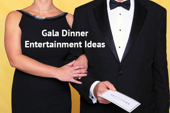 Gala Dinner Entertainment