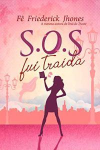 SOS fui traída no Comenta Livros