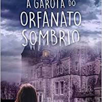 A garota do orfanato sombrio – Temple Mathews