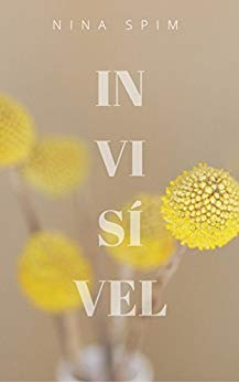 Invisível - Nina Spim no Comenta Livros