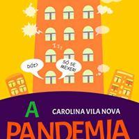 A pandemia no prédio 295 – Carolina Vila Nova
