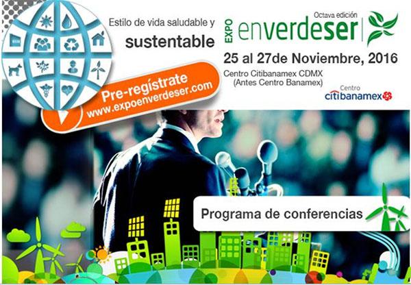 «Expo en verde ser» equilibrio para ti y el planeta. Del 25 al 27 de noviembre 2016