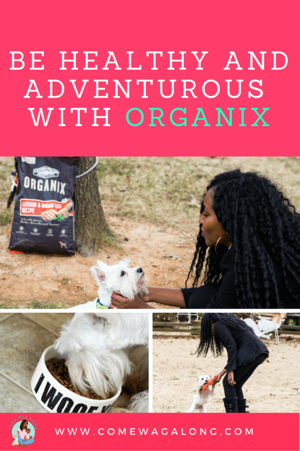 Be Healthy and Adventurous with Organix - ComeWagAlong.com