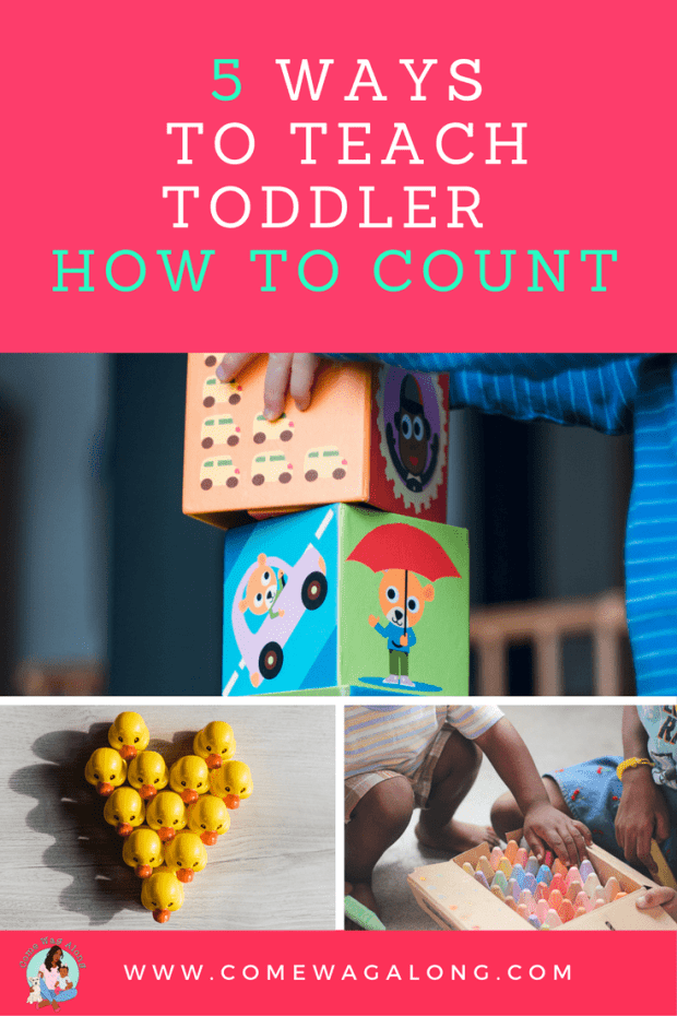 5 Ways to Teach Toddler How To Count - ComeWagAlong.com