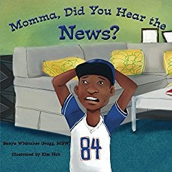 Momma Did You Hear the News