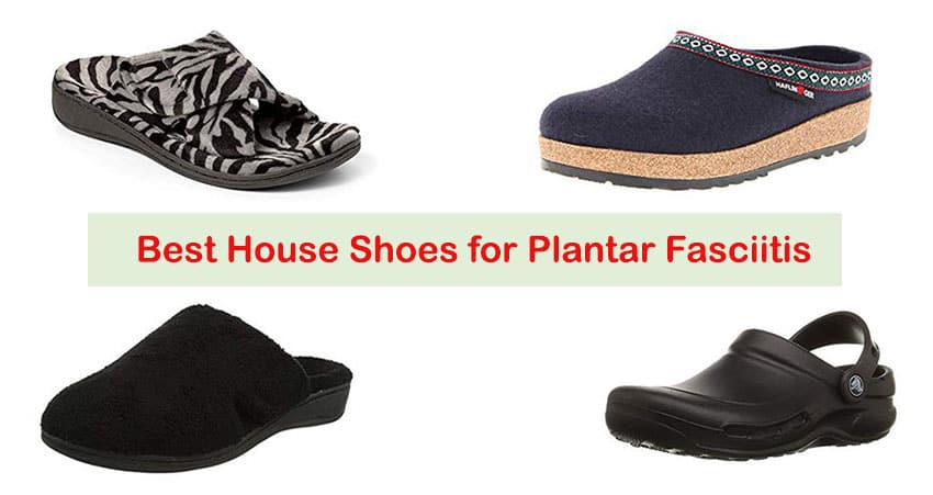efbdf7400919 Best House Shoes for Plantar Fasciitis - You Can Also Use Outdoor ...
