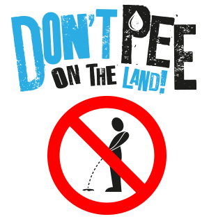 don't pee on the land