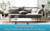 Best Sofa Reviews 2018: 10 Most Comfortable Couches Ever