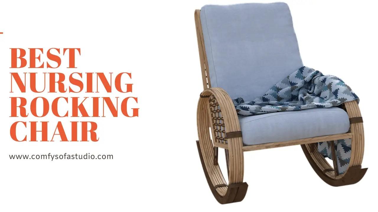 Best Nursing Rocking Chair
