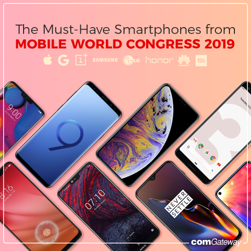 Must-Have Smartphones from Mobile World Congress from 2019