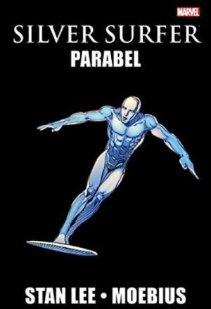 Moebius & Stan Lee: Silver Surfer - Parabel