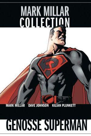 Mark Millar Collection 4: Genosse Superman