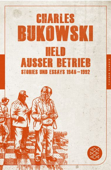 Charles Bukowski Held ausser Betrieb