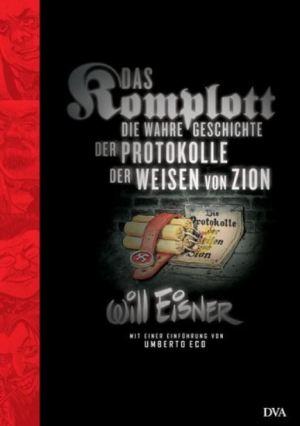 Will Eisner: Das Komplott – Die wahre Geschichte der Protokolle der Weisen von Zion