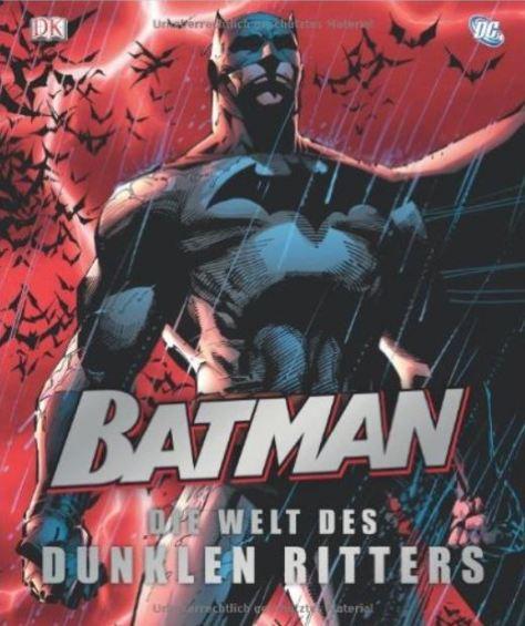 Batman - Die Welt des dunklen Ritters