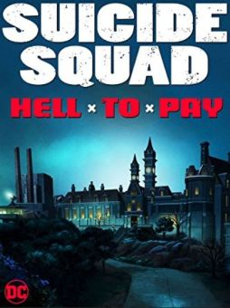 Suicide Squad: Hell to Pay
