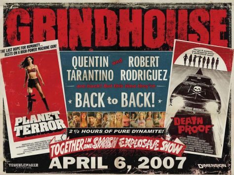 Grindhouse: Death Proof & Planet Terror